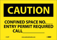CAUTION CONFINED SPACE PERMIT INFORMATION SIGN