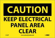 CAUTION KEEP ELECTRICAL PANEL AREA CLEAR SIGN