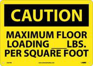 CAUTION MAXIMUM FLOOR LOADING SIGN