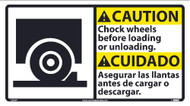 CAUTION CHOCK WHEELS SIGN - BILINGUAL