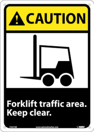 CAUTION FORKLIFT TRAFFIC AREA KEEP CLEAR SIGN