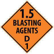 1.5 BLASTING AGENTS D1 DOT PLACARD SIGN