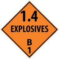 1.4 EXPLOSIVES B1 DOT PLACARD SIGN