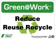 GREEN WORK REDUCE REUSE RECYCLE SIGN