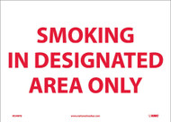 SMOKING IN DESIGNATED AREA ONLY SIGN