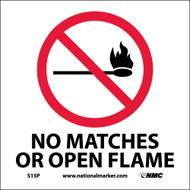 NO MATCHES OR OPEN FLAME SIGN