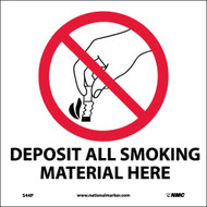 DEPOSIT ALL SMOKING MATERIAL HERE SIGN