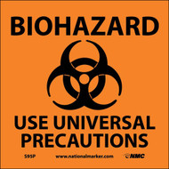 BIOHAZARD USE UNIVERSAL PRECAUTIONS SIGN