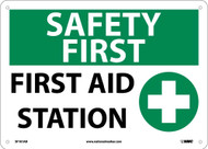 SAFETY FIRST AID STATION SIGN