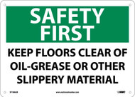 SAFETY FIRST KEEP FLOORS CLEAR SIGN
