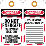 DANGER DO NOT ENERGIZE EQUIPMENT LOCK-OUT TAG