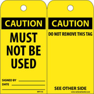 CAUTION MUST NOT BE USED TAG