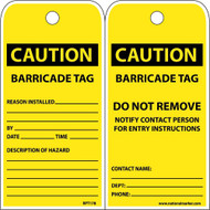 CAUTION BARRICADE TAG