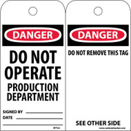 DANGER DO NOT OPERATE PRODUCTION DEPARTMENT TAG