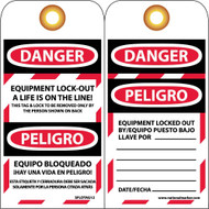 DANGER EQUIPMENT LOCK-OUT A LIFE IS ON THE LINE! BILINGUAL TAG