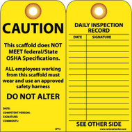 CAUTION SCAFFOLD DOES NOT MEET FEDERAL/STATE OSHA SPECS TAG