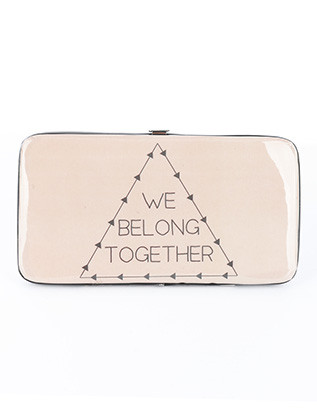 BAG ACCESSORY / MESSAGE PRINT / VINYL FLAT WALLET / WE BELONG TOGETHER / CLUTCH / PHONE POCKET / CASH POCKET / CREDIT CARD POCKET / SNAP CLOSURE / ONE SIZE / 7 INCH WIDE / 4 INCH TALL / NICKEL AND LEAD COMPLIANT