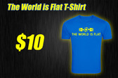 """The World Is Flat"" T-Shirt"