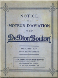 De Dion Bouton 78  HP Aircraft Engine Technical Manual   (French Language )