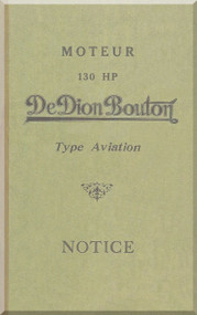 De Dion Bouton 130  HP Aircraft Engine Technical Manual   (French Language )