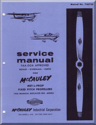 McCauley MET-L-PROP Fixws pitch Propellers  Aircraft   Manual, - Repair - Overhaul - Parts  ( English Language ) .