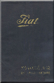 FIAT Motori  A.12 Aircraft Engine Instruction  Manual,    ( Italian Language )