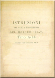 FIAT Motori  A.14 Aircraft Engine Instruction  Manual,    ( Italian Language )