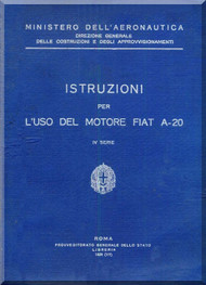 FIAT Motori  A.20 Aircraft Engine Instruction  Manual,    ( Italian Language )
