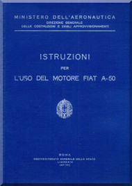 FIAT Motori  A.50 Aircraft Engine Instruction  Manual,    ( Italian Language )