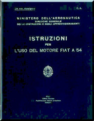 FIAT Motori  A.54 Aircraft Engine Instruction  Manual,    ( Italian Language )