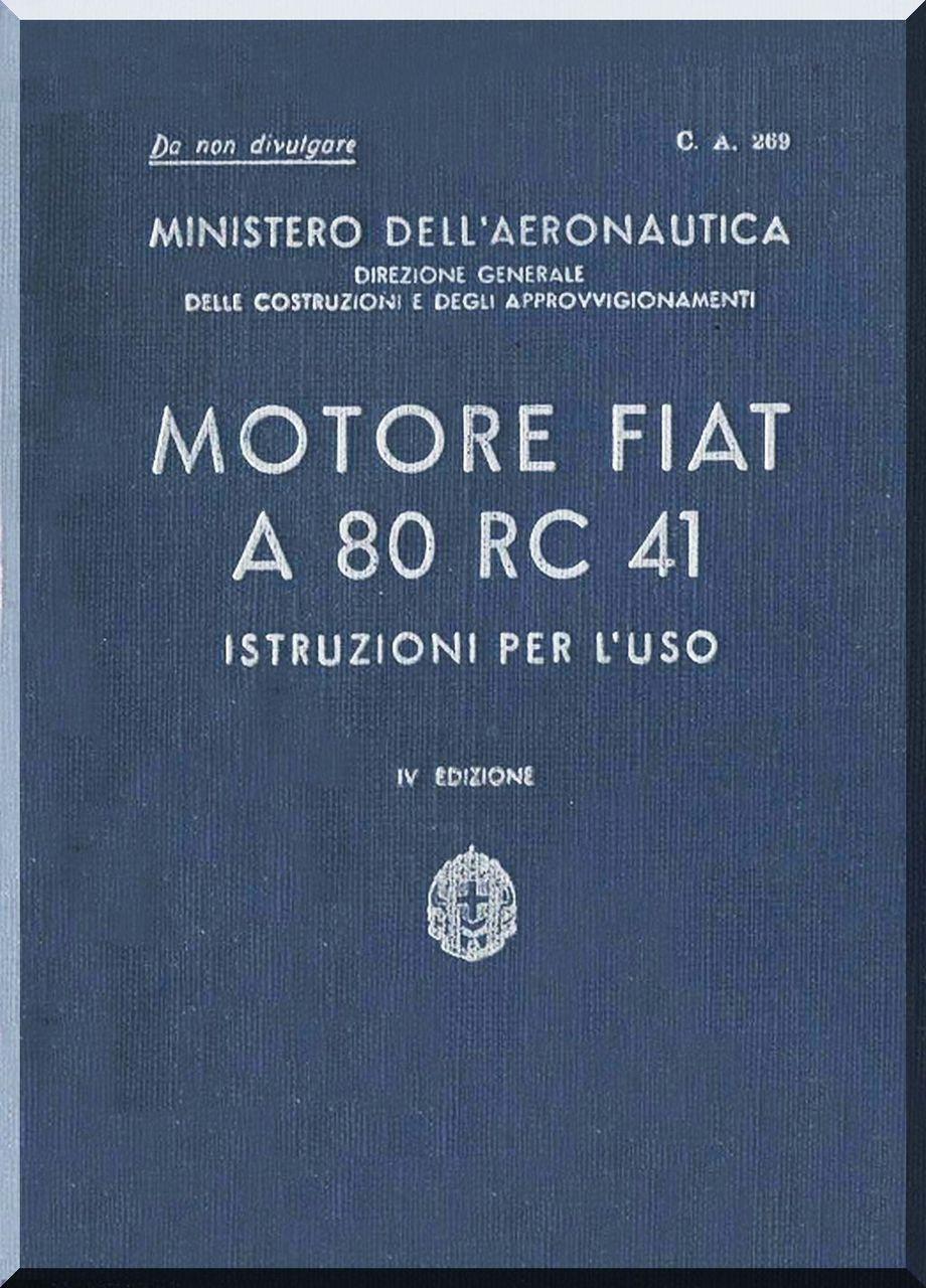 FIAT Motori A 80 Aircraft Engine Instruction Manual, ( Italian Language )
