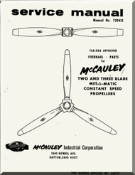 McCauley MET-L-MATIC Two and Three Blade Propellers  Aircraft   Manual, - Repair - Overhaul - Parts  ( English Language )