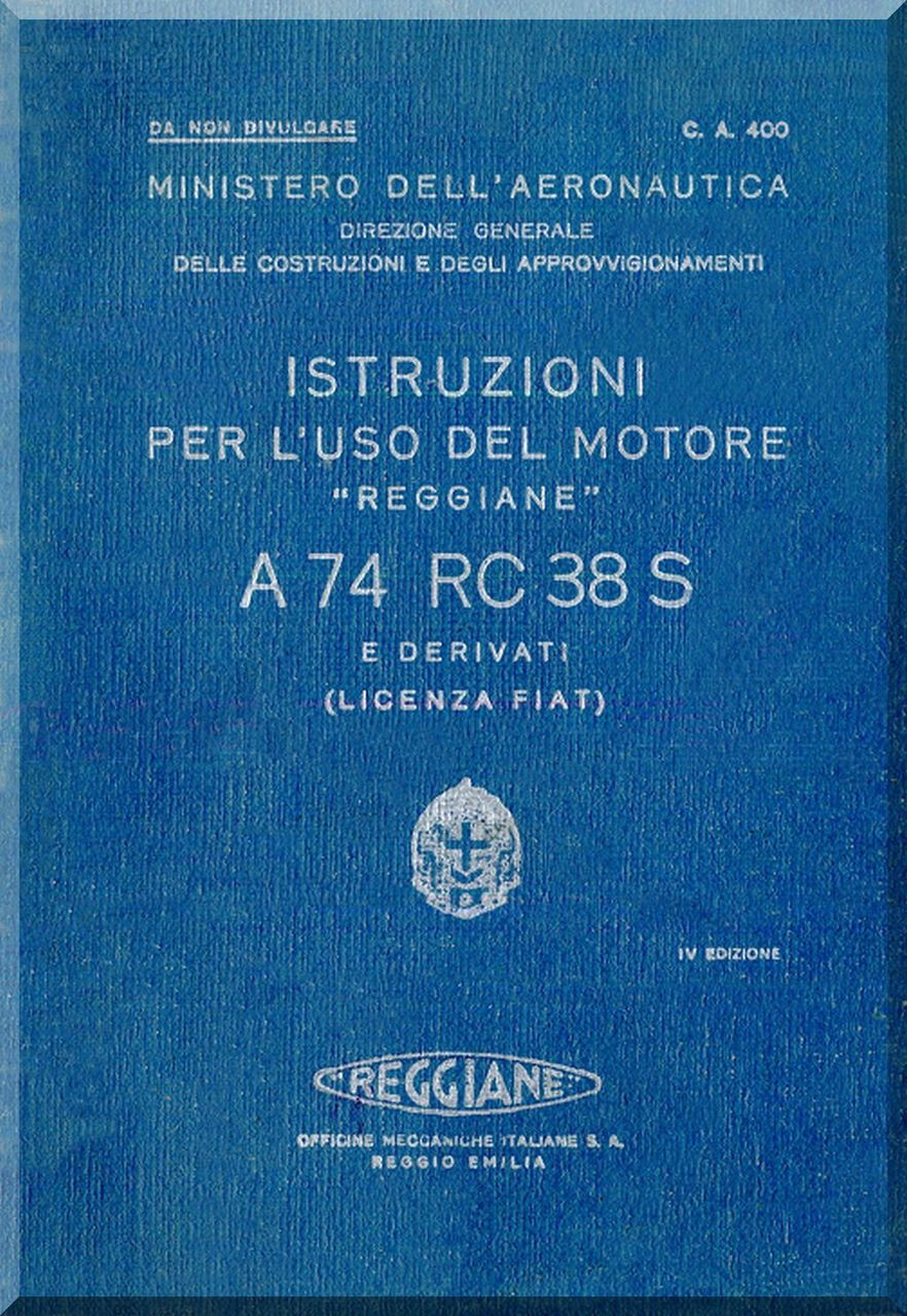 FIAT Motori A 74 RC 38 S Aircraft Engine Instruction Manual, ( Italian  Language )