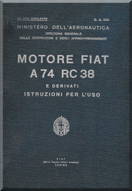 FIAT Motori  A.74 RC 38  Aircraft Engine Instruction  Manual,    ( Italian Language )