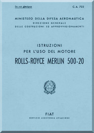 Rolls Royce Packard FIAT Motori Aviazione Merlin 500-20  Aircraft Engine Instruction  Manual,    ( Italian Language )