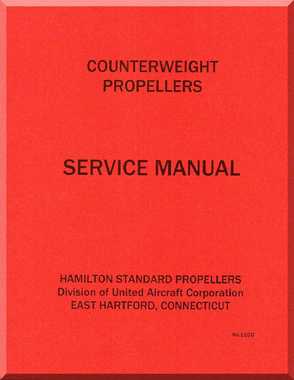 Hamilton Standard Counterweight Aircraft Propeller Service Manual - 110 D