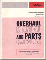Continental  Aircraft Engines Turbocharges Overhaul and  Parts Manual  Form No.  X-30055