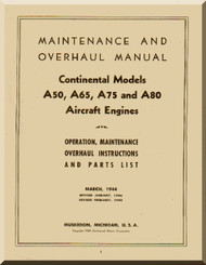Continental A50 , A65, A75 and A80  Aircraft Engine Maaintenace and Overhaul Manual  ( English Language ) 1944