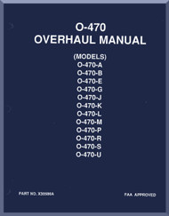 Continental  O-470 - A, B, E, G, J, K, L, M, P, R, S, U  Aircraft Engine Overhaul  Manual  ( English Language ) Form No.  X-30586A