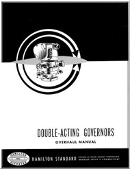 Hamilton Standard Governors Double Acting Aircraft Propeller Overhaul Manual