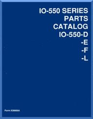 Continental IO-550 D -E -F  -L Aircraft Engine Illustrated Parts Breakdown Manual  ( English Language )