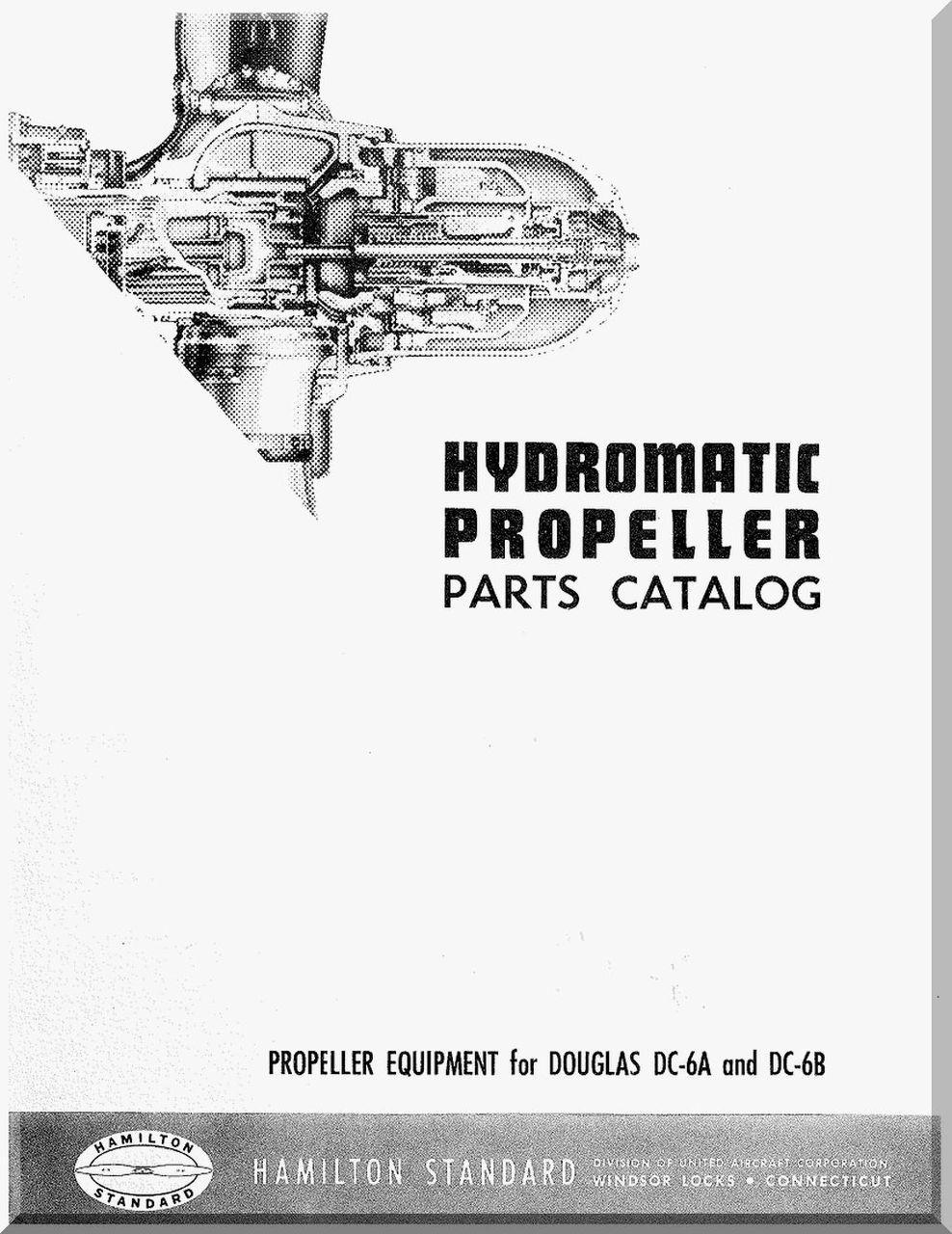 Hamilton Standard Hydromantic Aircraft Propeller Parts Manual