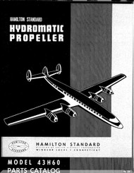 Hamilton Standard Hydromatic Aircraft Propeller Parts Manual - 43H60