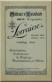Lorraine 400 HP 12 Cylinder Technical Description Manual  ( French Language )