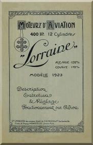Lorraine 400 HP 12 Cylinder Technical Description Manual  ( French Language )