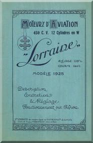 Lorraine 450 HP 12 Cylinder Technical Description Manual  ( French Language )