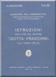 "Isotta Fraschini "" Asso 750 R "" Aircraft Engine Technical  Manual,    ( Italian Language )"