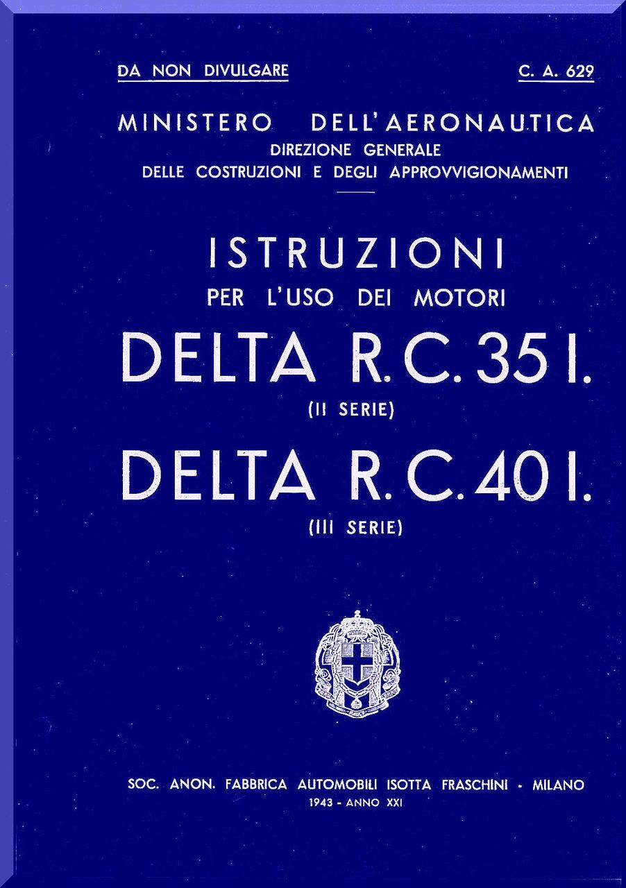 Isotta Fraschini Delta RC 30 R C  40 Aircraft Engine Technical Manual, (  Italian Language ) , 1943