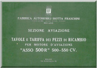 "Isotta Fraschini "" Asso 500 "" Aircraft Engine Technical  Manual,    Tavole e Tariffa dei Pezzi di ricambio ( Italian Language )"