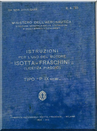 Isotta Fraschini  Aviazione P IX Aircraft Engine Technical  Manual,    ( Italian Language )